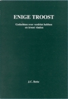 Enige troost